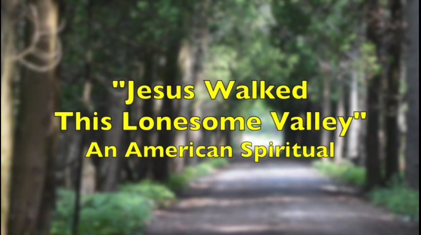 Jesus Walked That Lonesome Valley