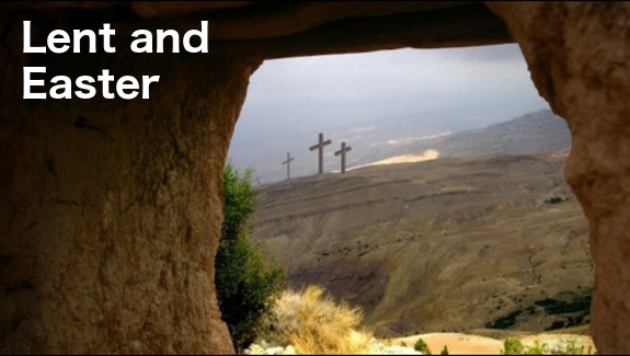 Lent and Easter Worship, Devotions, Readings