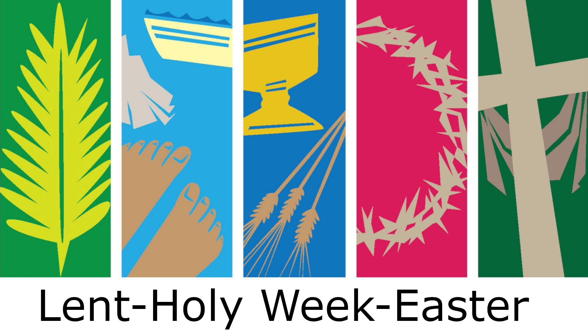 -Lent, Holy Week, and Easter Worship Services and Readings